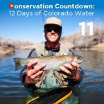 Support Colorado's 11 World Class Fishing Rivers!