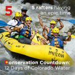 Conservation Countdown: 5 Days Left to Get Comments to Colorado Water Board