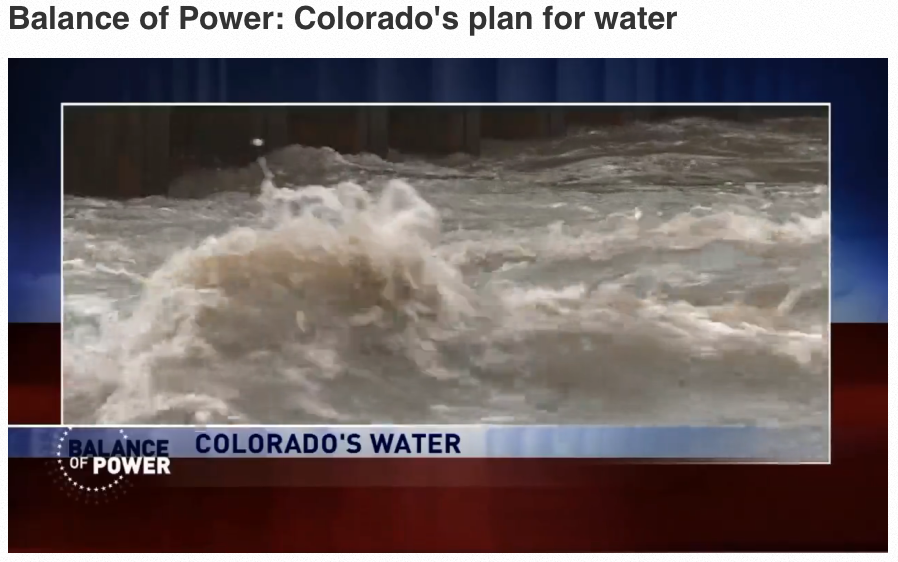 Balance of Power: Colorado's Plan for Water Video on 9News